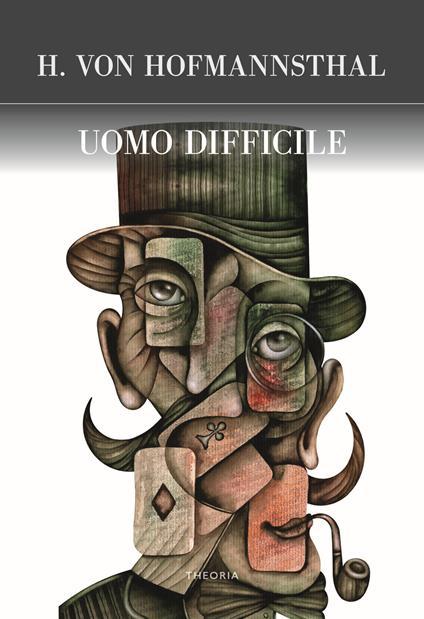L' uomo difficile - Hugo von Hofmannsthal - copertina
