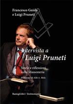 Intervista a Luigi Pruneti. Storie e riflessioni sulla massoneria
