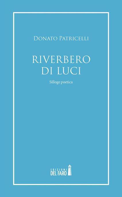 Riverbero di luci - Donato Patricelli - ebook