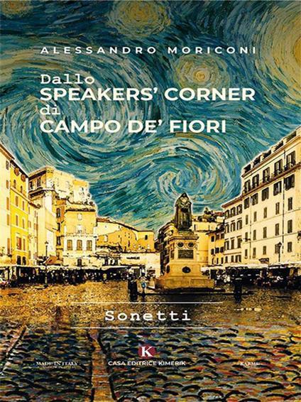 Dallo speakers' corner di Campo de' Fiori - Alessandro Moriconi - ebook