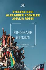 Etnografie militanti. Prospettive e dilemmi