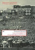 La Coldiretti e la storia d'Italia. Rappresentanza e partecipazione dal dopoguerra agli anni ottanta