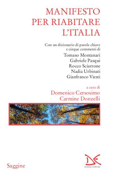 Manifesto per riabitare l'Italia - Domenico Cersosimo,Carmine Donzelli - ebook