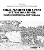 Small farmers for a food system transition: Evidence from Kenya and Tanzania
