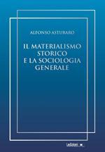 Il materialismo storico e la sociologia generale