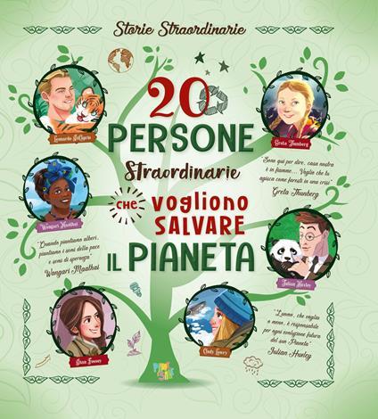 20 persone straordinarie che vogliono salvare il pianeta - copertina
