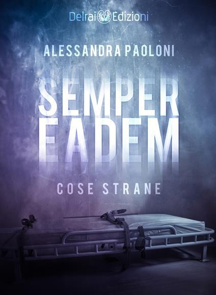 Semper Eadem - Alessandra Paoloni - ebook