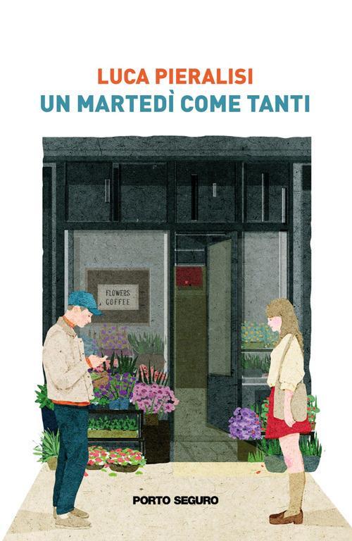 Un martedì come tanti - Luca Pieralisi - copertina