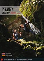 Daone Boulder. Più di 2000 passaggi + 1 boulderpark in Val Daone. Ediz. illustrata
