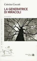 La generatrice di miracoli