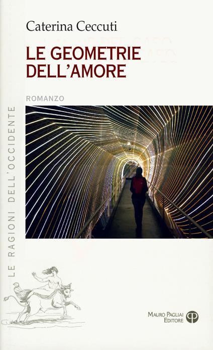 Le geometrie dell'amore - Caterina Ceccuti - copertina
