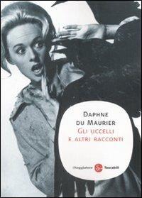 Gli uccelli e altri racconti - Daphne Du Maurier - copertina