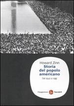 Storia del popolo americano. Dal 1492 ad oggi