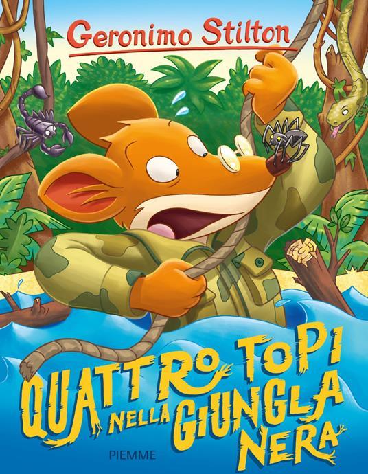 Quattro topi nella giungla nera - Geronimo Stilton - copertina