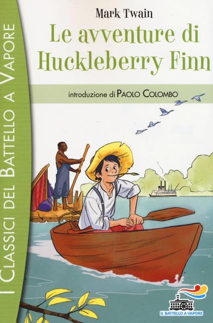 Le avventure di Huckleberry Finn. Ediz. illustrata - Mark Twain - copertina
