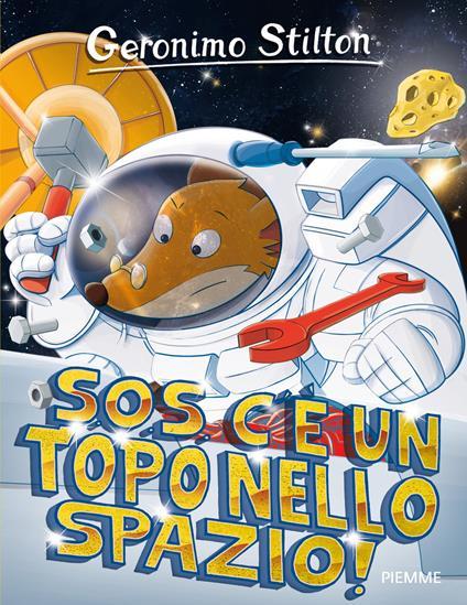 S.O.S. c'è un topo nello spazio! - Geronimo Stilton - copertina