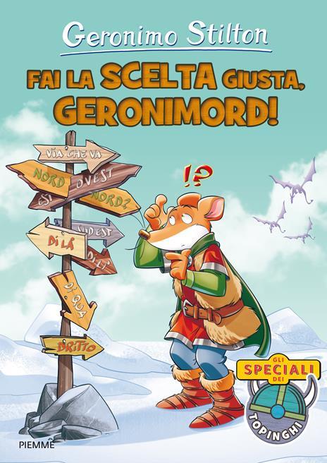 Fai la scelta giusta, Geronimord! Ediz. a colori - Geronimo Stilton - copertina