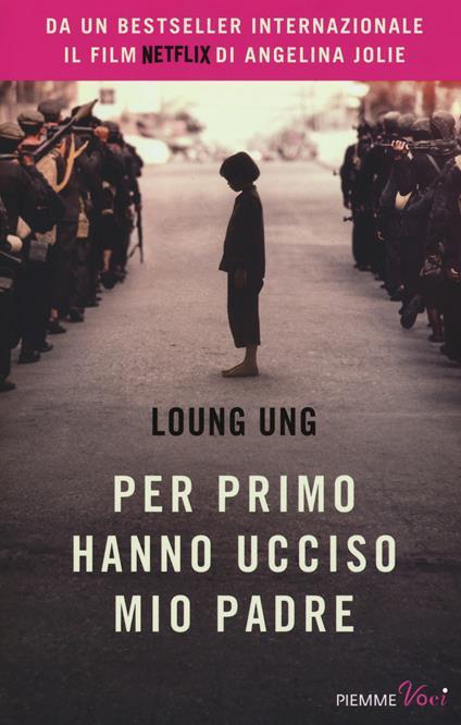 Per primo hanno ucciso mio padre - Loung Ung - copertina