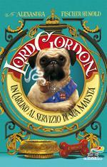 Lord Gordon. Un carlino al servizio di Sua Maestà