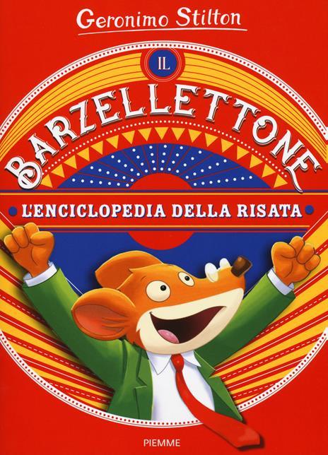 Il barzellettone. L'enciclopedia della risata - Geronimo Stilton - copertina