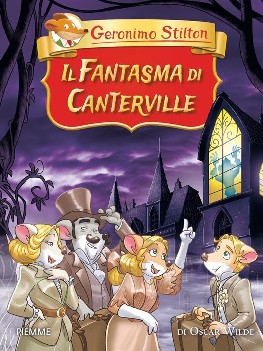 Il fantasma di Canterville di Oscar Wilde - Geronimo Stilton - copertina