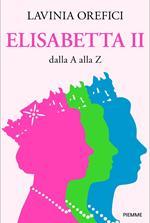 Elisabetta II dalla A alla Z