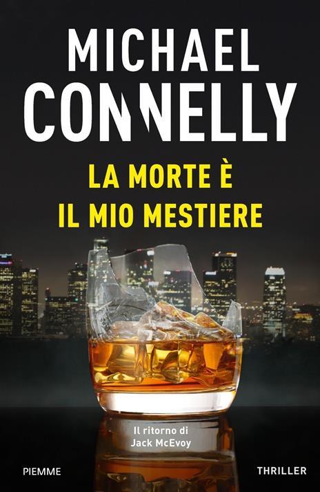 La morte è il mio mestiere - Michael Connelly - copertina
