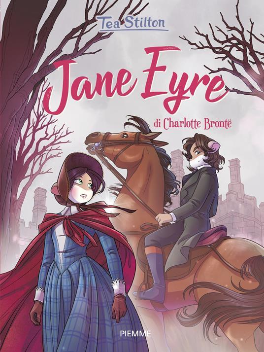 Jane Eyre di Charlotte Brontë - Tea Stilton - copertina