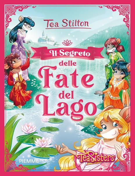 Il segreto delle fate del lago - Tea Stilton - copertina