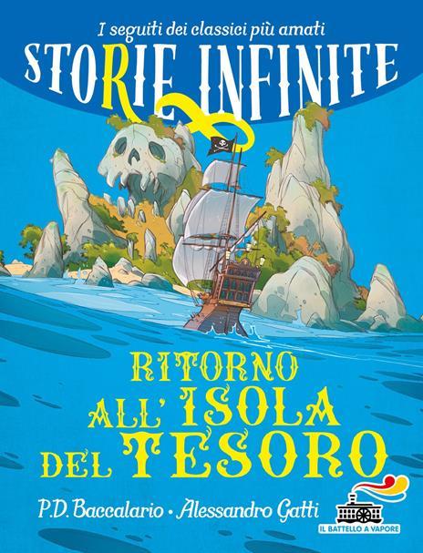 Ritorno all'isola del tesoro. Storie infinite - Pierdomenico Baccalario,Alessandro Gatti - copertina