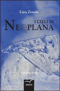 I cieli di Neoplana - Luca Zenobi - copertina