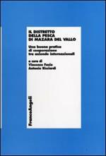 Il distretto della pesca di Mazara del Vallo. Una buona pratica di cooperazione tra aziende internazionali