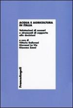 Acqua e agricoltura in Italia. Valutazioni di scenari e strumenti di supporto alle decisioni