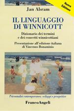 Il linguaggio di Winnicott. Dizionario dei termini e dei concetti winnicottiani