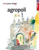 Agropoli. Brief guide