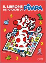 Il librone dei giochi di Pimpa. Ediz. illustrata. Vol. 2