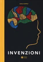 Invenzioni. Ediz. a colori