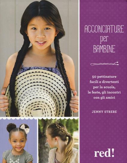 Acconciature per bambine - Jenny Strebe - copertina