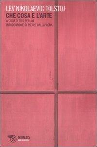 Che cosa è l'arte - Lev Tolstoj - copertina
