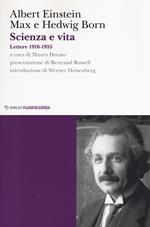 Scienza e vita. Lettere (1916-1955)