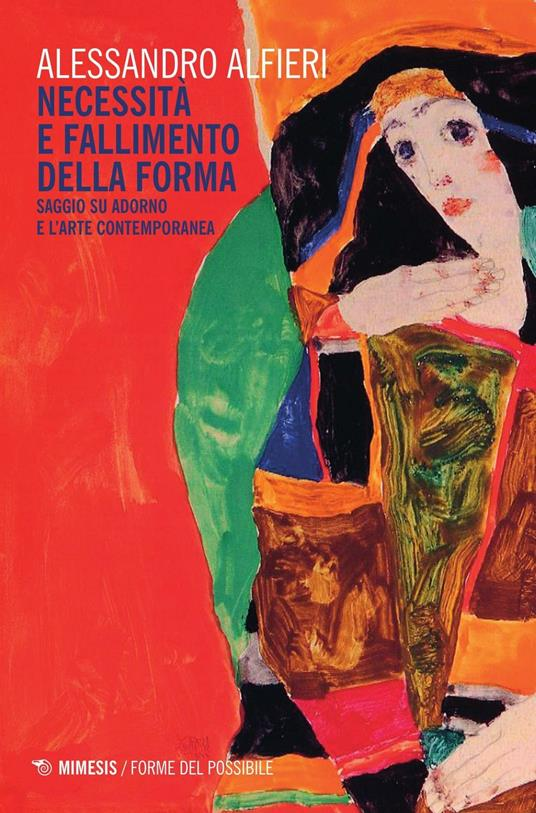 Necessità e fallimento della forma. Saggio su Adorno e l'arte contemporanea - Alessandro Alfieri - copertina