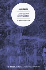 L' antifilosofia di Wittgenstein