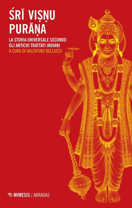 Sri Visnu Purana. La storia universale secondo gli antichi trattati indiani - copertina