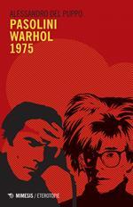 Pasolini Warhol 1975