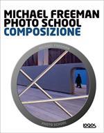 Photo school. Composizione