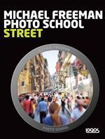 Photo school. Street. Ediz. italiana