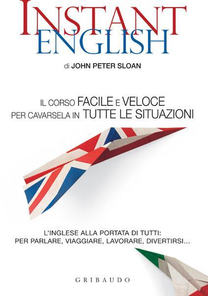 Instant English - Stefano Pedroni,John Peter Sloan - ebook