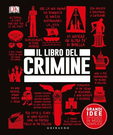 Il libro del crimine. Grandi idee spiegate in modo semplice - copertina