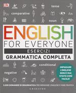 English for everyone. Grammatica completa-Esercizi