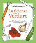 La scienza delle verdure. La chimica del pomodoro e della cipolla